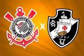 Corinthians x Vasco (Foto: Esporte 24 horas)