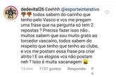 Resposta de Dedé (Foto: Instagram Esporte Interativo)