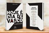 """Livro """"Hoje é dia de Vasco"""" (Foto: Divulgação)"""