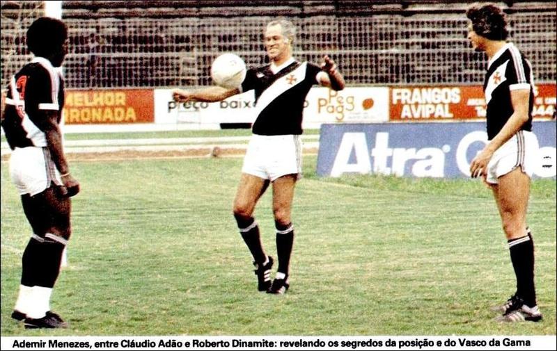 Roberto Dinamite, Ademir Menezes e Cláudio Adão em São Januário