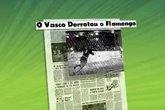 Relembre o primeiro Vasco x Flamengo em Brasília, em 1966 (Foto: Globo Esporte/Reprodução)